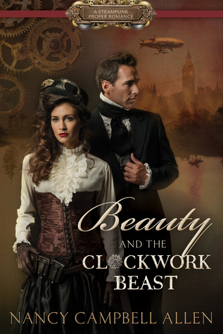 Beauty and the Clockwork Beast (Steampunk Proper Romance, #1)