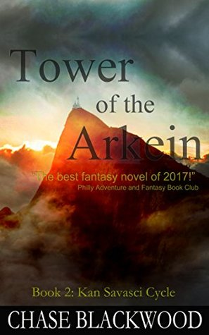 Tower of the Arkein (Kan Savasci Cycle, #2)