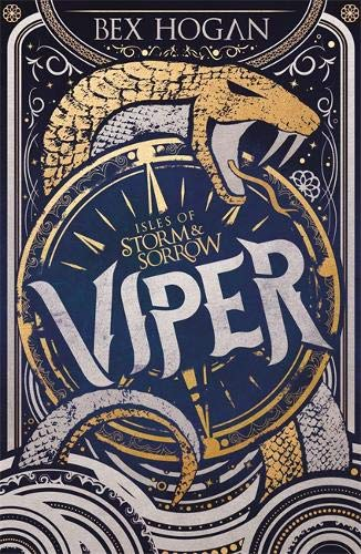 Viper (Isles of Storm and Sorrow, #1)