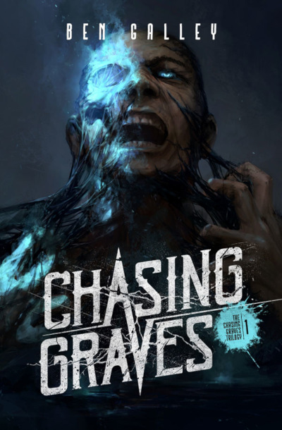 Chasing Graves (The Chasing Graves Trilogy, #1)