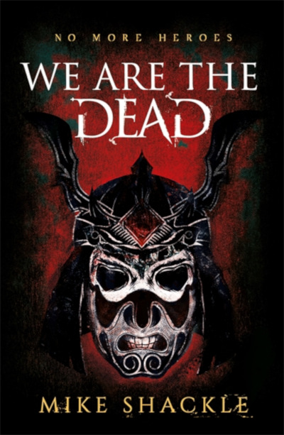 We Are the Dead (The Last War Trilogy, #1)
