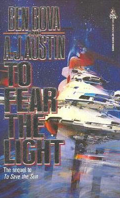 To Fear the Light (To Save the Sun, #2)