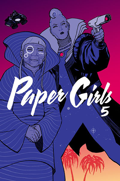 Paper Girls, Volume 5 (Paper Girls, #5)
