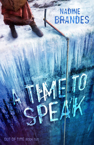 A Time to Speak (Out of Time, #2)