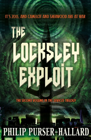 The Locksley Exploit (The Devices Trilogy, #2)