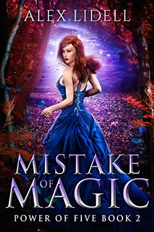 Mistake of Magic (Power of Five, #2)