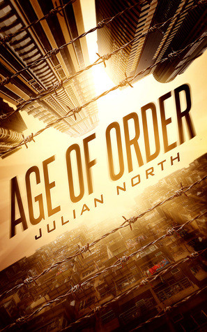 Age of Order (Age of Order, #1)