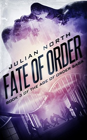 Fate of Order (Age of Order, #3)