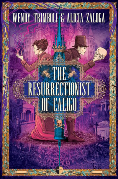 The Resurrectionist of Caligo