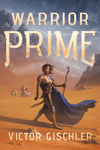 Warrior Prime (Ink Mage Legacy, #1)