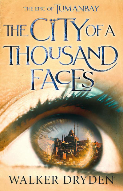 City of a Thousand Faces (Tumanbay, #1)