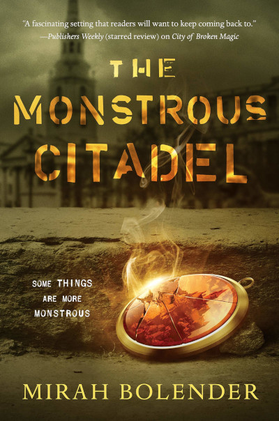 The Monstrous Citadel (Chronicles of Amicae, #2)