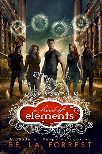 A Breed of Elements (A Shade of Vampire, #70)
