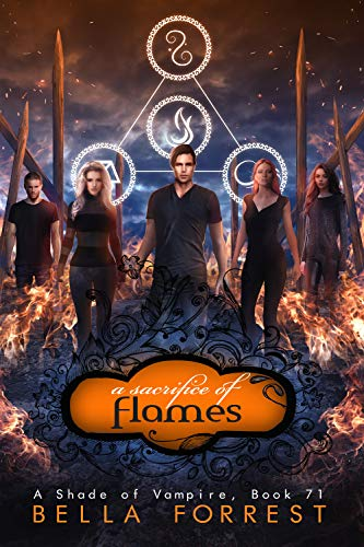 A Sacrifice of Flames (A Shade of Vampire, #71)