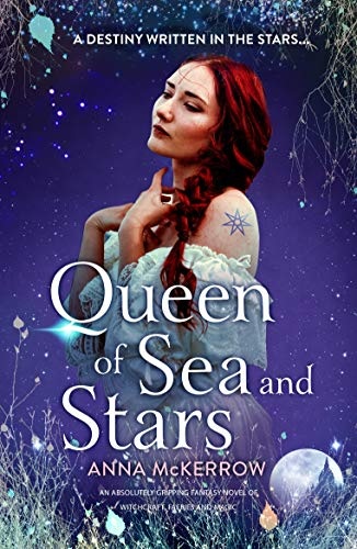 Queen of Sea and Stars (Faye Morgan, #2)