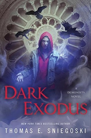 Dark Exodus (Demonist, #2)