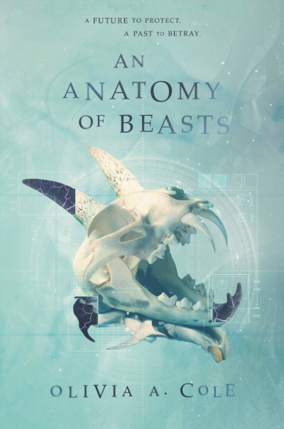 An Anatomy of Beasts (The Whitecoat's Daughter, #2)