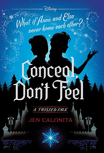 Conceal, Don't Feel (Twisted Tales, #7)