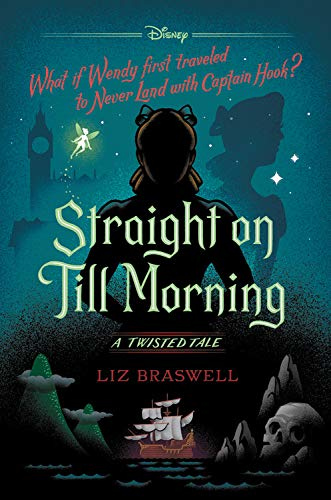 Straight On Till Morning (Twisted Tales, #8)