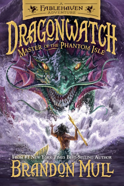 Master of the Phantom Isle (Fablehaven Adventures: Dragonwatch, #3)