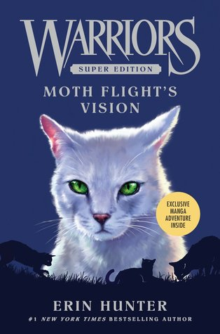 Moth Flight's Vision  (Warriors: Super Edition, #8)
