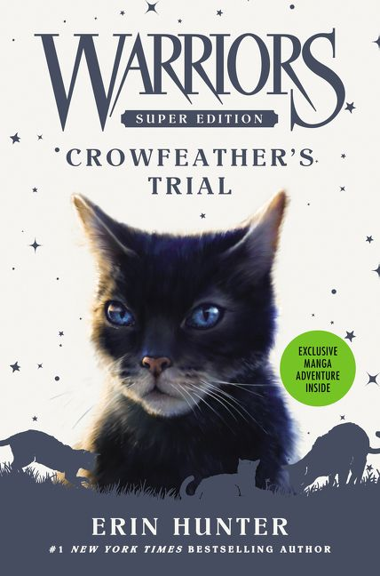 Crowfeather's Trial (Warriors: Super Edition, #11)