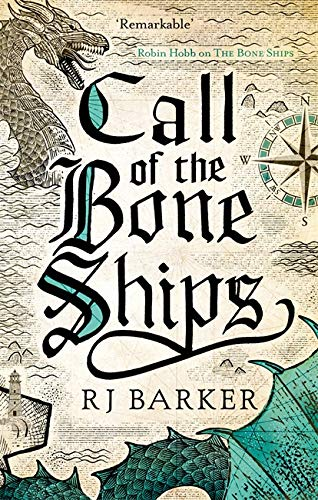 Call of the Bone Ships (The Tide Child Trilogy, #2)