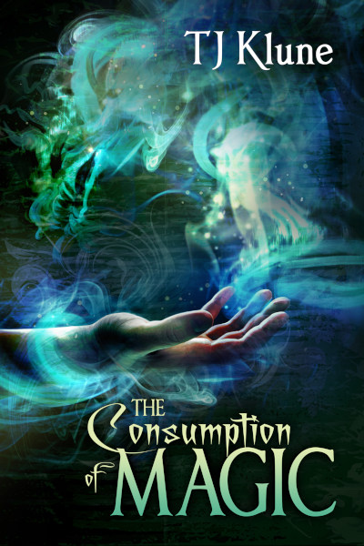 The Consumption of Magic (Tales from Verania, #3)