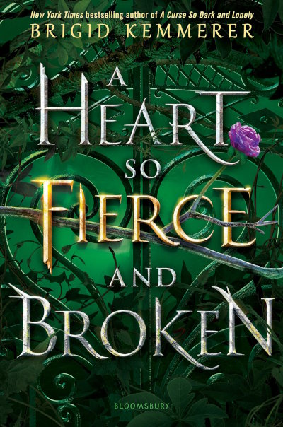 A Heart So Fierce and Broken (A Curse So Dark and Lonely, #2)
