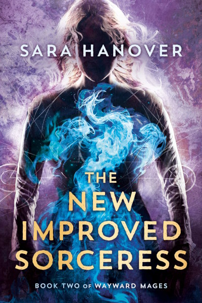 The New Improved Sorceress (Wayward Mages, #2)