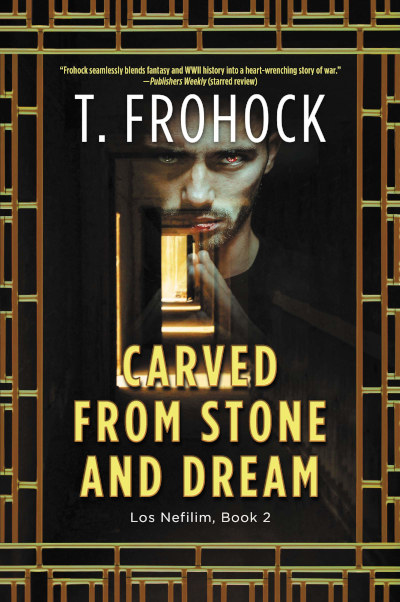 Carved from Stone and Dream (Los Nefilim (novels), #2)