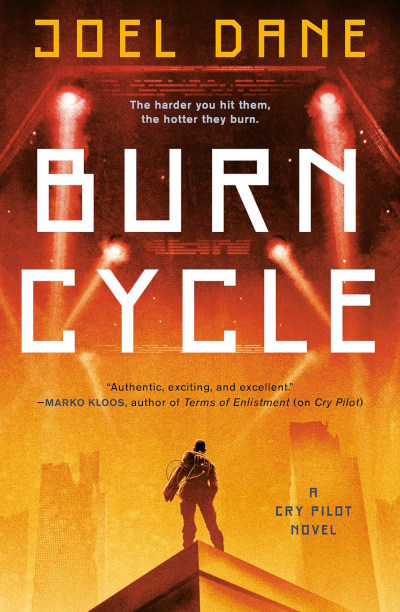 Burn Cycle (Cry Pilot, #2)