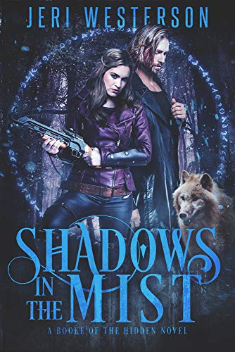 Shadows in the Mist (Booke of the Hidden, #3)