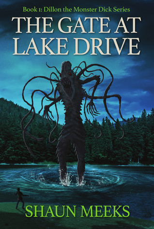 The Gate at Lake Drive (Dillon the Monster Dick, #1)