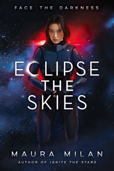 Eclipse the Skies (Ignite the Stars, #2)