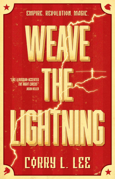 Weave the Lightning (The Bourshkanya Trilogy, #1)