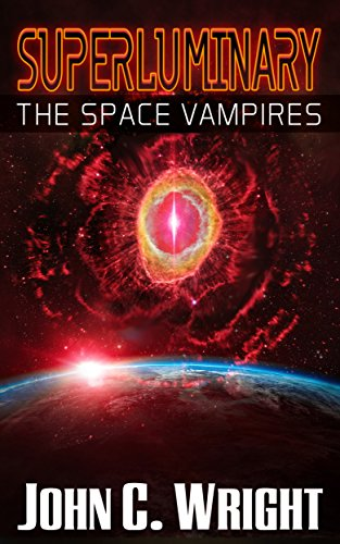Superluminary: The Space Vampires (Superluminary, #2)