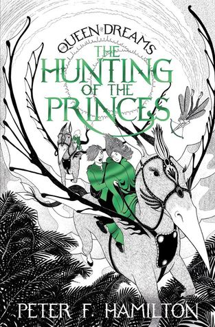 The Hunting of the Princes (The Queen of Dreams, #2)