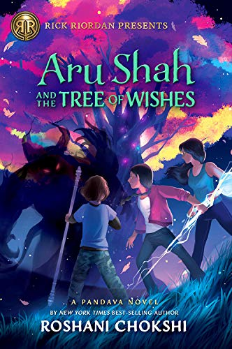 Aru Shah and the Tree of Wishes (Pandava Quartert, #3)