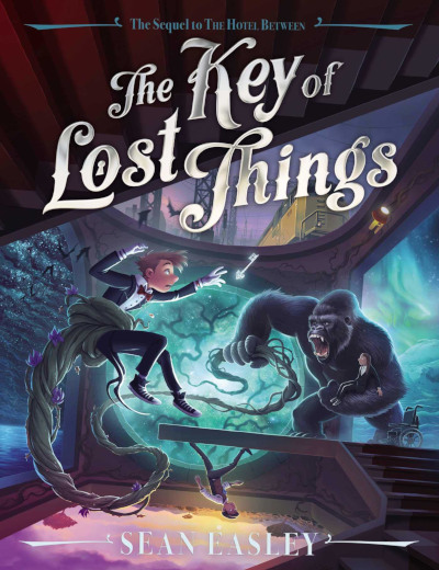 The Key of Lost Things (The Hotel Between, #2)