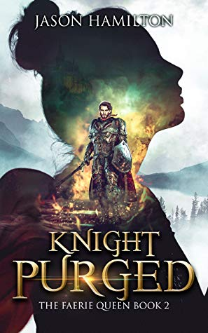 Knight Purged (The Faerie Queen, #2)
