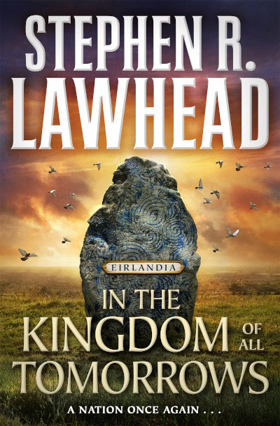 In the Kingdom of All Tomorrows (Eirlandia Series, #3)
