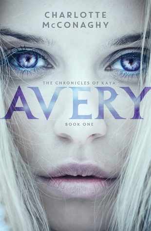 Avery (The Chronicles of Kaya, #1)
