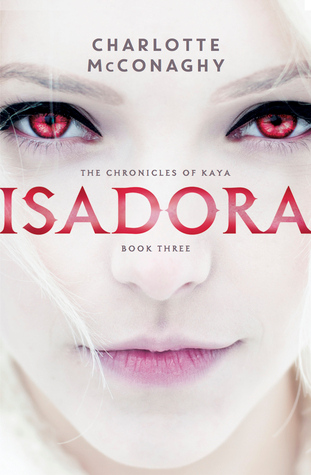 Isadora (The Chronicles of Kaya, #3)