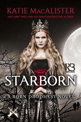 Starborn (Born Prophecy, #2)