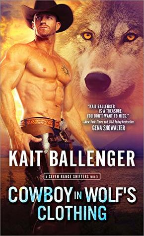 Cowboy in Wolf's Clothing (Seven Range Shifters, #2)