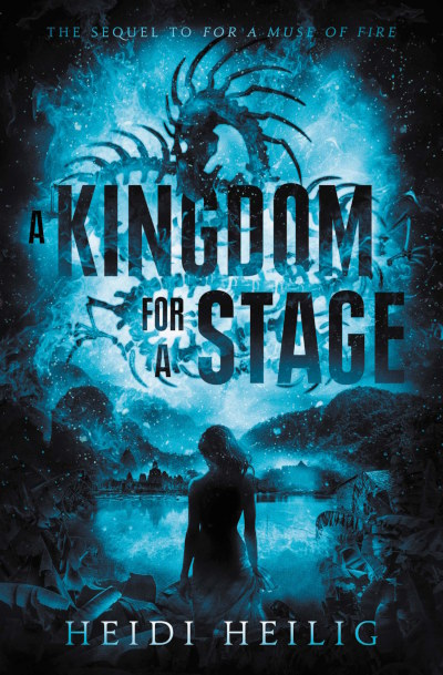 A Kingdom for a Stage (For a Muse of Fire, #2)