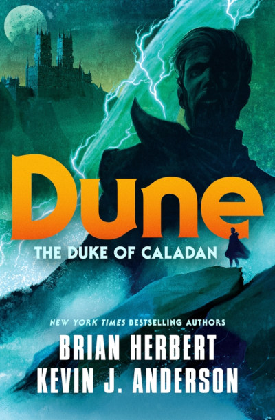 Dune: The Duke of Caladan (The Caladan Trilogy, #1)