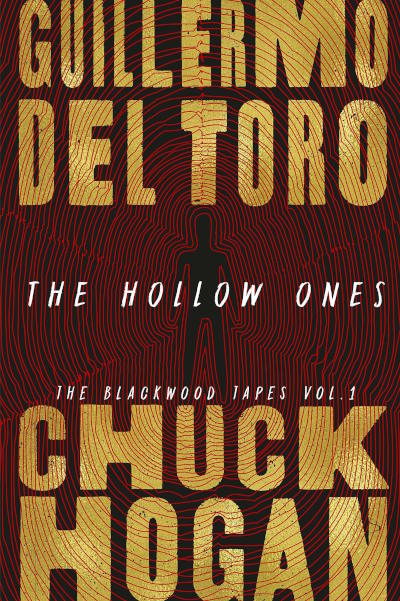The Hollow Ones (The Blackwood Tapes, #1)