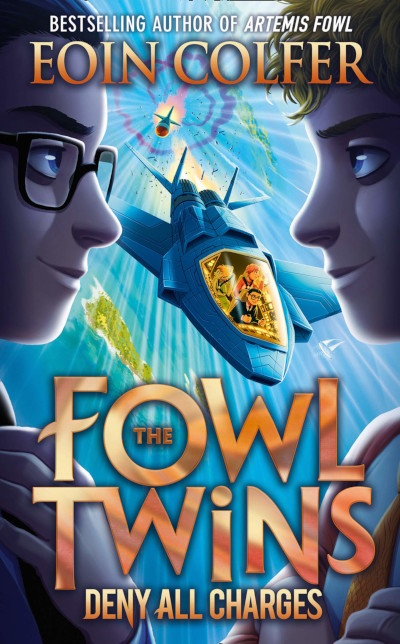 The Fowl Twins Deny All Charges (The Fowl Twins, #2)